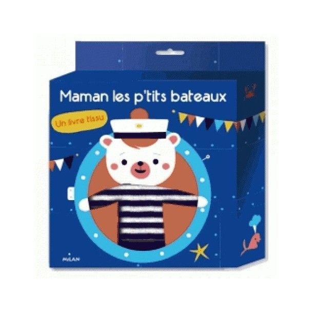 Livre tissu - Maman les p'tits bateaux