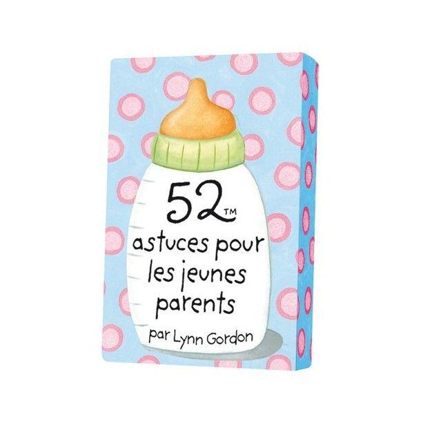 52 astuces pour les jeunes parents