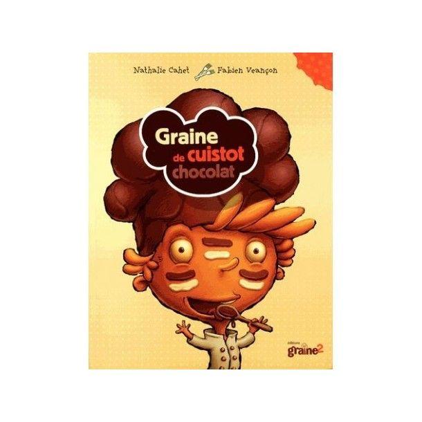 Livre de recettes Graine de Cuistot Chocolat
