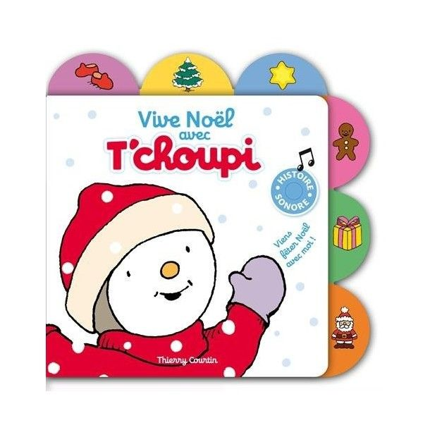 Livre sonore Vive Noël avec T'choupi