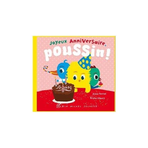 Joyeux anniversaire Poussin !