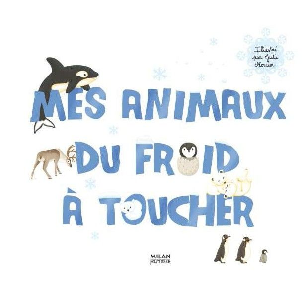 Mes animaux du froid à toucher